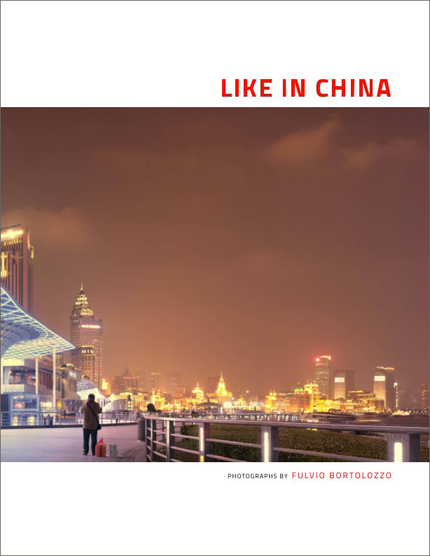 Like in China di Fulvio Bortolozzo.