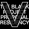 The Blank Project Proposal Residency