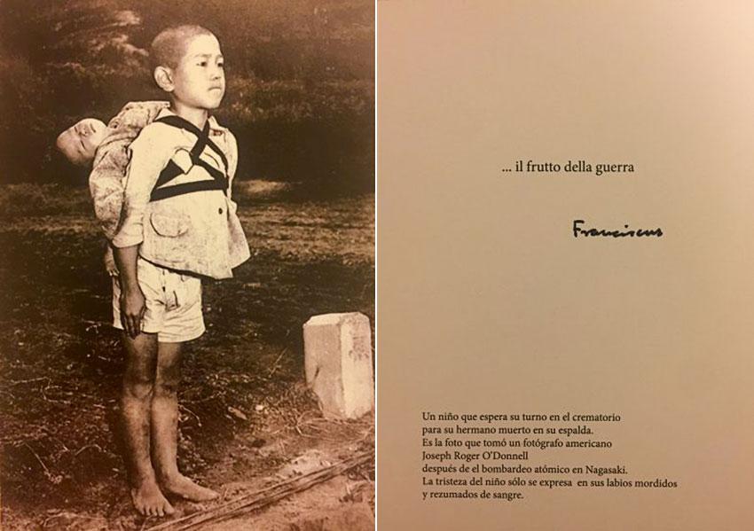 ... Il frutto della guerra, il cartoncino fatto stampare da Papa Francesco in occasione della Giornata Mondiale della Pace, 1 gennaio 2018, con la fotografia di Joseph Roger O' Donnell. © Ufficio Stampa Vaticano.